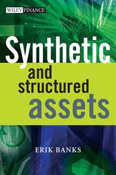 Synthetic and Structured Assets by Erik Banks