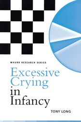 Excessive Crying in Infancy by Tony Long