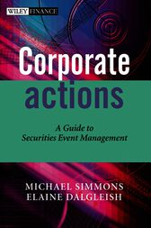 Corporate Actions: A Guide to Securities Event Management