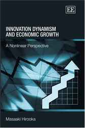 Innovation Dynamism and Economic Growth by M. Hirooka