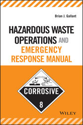 Hazardous Waste Operations and Emergency Response Manual by Brian J. Gallant