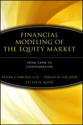 Financial Modeling of the Equity Market by Frank J. Fabozzi