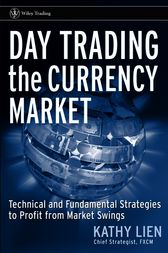 Day Trading the Currency Market by Kathy Lien