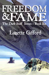Freedom And Fame by Lazette Gifford