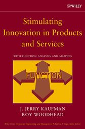 Stimulating Innovation in Products and Services by J. Jerry Kaufman