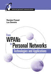 From WPANs to Personal Networks by Ramjee Prasad
