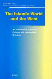 The Islamic world and the West by K. Hafez