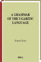 A grammar of the Ugaritic language by D. Sivan
