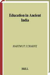 Education in ancient India by H. Scharfe