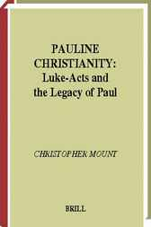 Pauline Christianity by C. Mount
