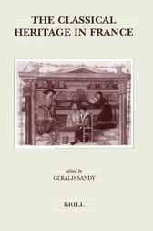 The classical heritage in France by G. Sandy