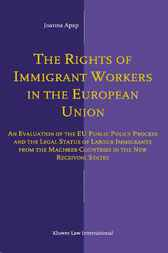 The rights of immigrant workers in the European Union by J. Apap