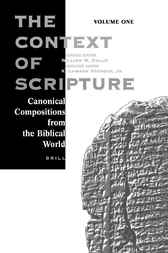 Context of Scripture by W.W. Hallo