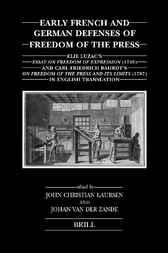 Early French and German defenses of freedom of the press by J.C. Laursen