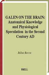Galen on the brain by J. Rocca