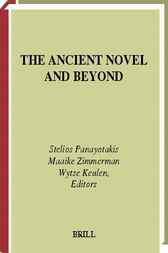 The ancient novel and beyond by S. Panayotakis