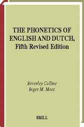 The phonetics of English and Dutch by B.S. Collins
