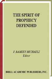 The spirit of prophecy defended by J.M. Michaels