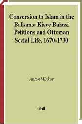 Conversion to Islam in the Balkans by A. Minkov