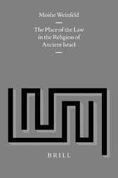 The place of the law in the religion of ancient Israel by M. Weinfeld