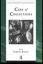 Care of Collections by Simon Knell