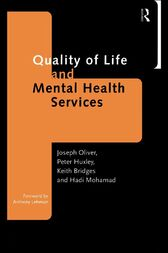 Quality of Life and Mental Health Services by Keith Bridges