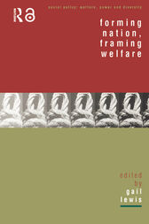 Forming Nation, Framing Welfare by Gail Lewis
