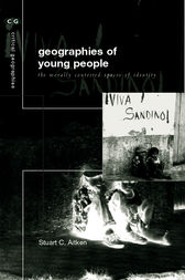The Geographies of Young People by Stuart C Aitken