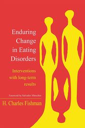 Enduring Change in Eating Disorders by H. Charles Fishman