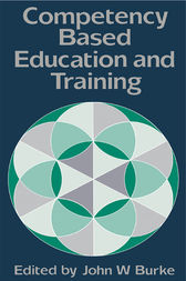 Competency Based Education And Training by John Burke