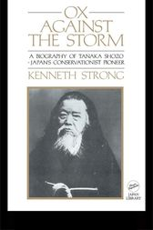 Ox Against the Storm by Kenneth Strong