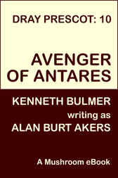 Avenger of Antares by Alan Burt Akers