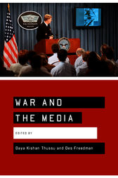 War and the Media by Daya Thussu