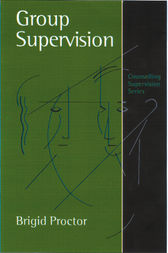 Group Supervision by Brigid Proctor