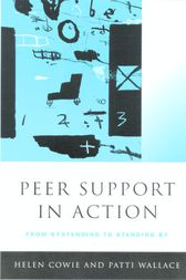 Peer Support in Action by Helen Cowie