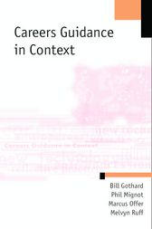 Careers Guidance in Context by William P Gothard