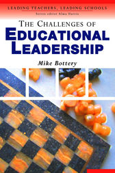 The Challenges of Educational Leadership by Michael Bottery