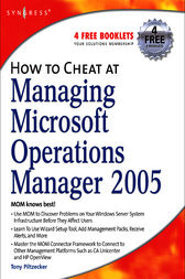How to Cheat at Managing Microsoft Operations Manager 2005 by Anthony Piltzecker