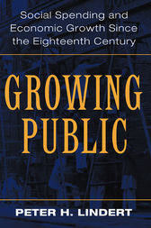 Growing Public: Volume 1, The Story by Peter H. Lindert