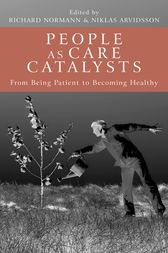 People as Care Catalysts by Richard Normann