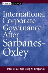 International Corporate Governance After Sarbanes-Oxley by Paul Ali