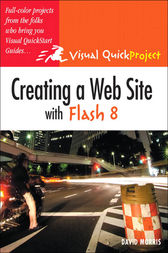 Creating a Web Site with Flash 8 by David Morris