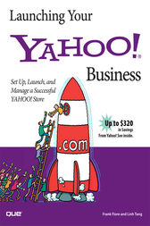 Launching Your Yahoo! Business by Frank Fiore