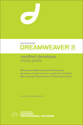 Macromedia Dreamweaver 8 Certified Developer Study Guide by Sue Hove