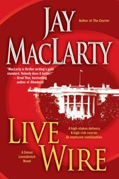Live Wire by Jay MacLarty