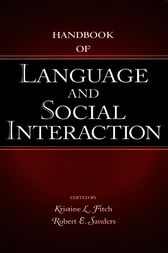 Handbook of Language and Social Interaction by Kristine L. Fitch