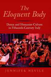 The Eloquent Body by Jennifer Nevile