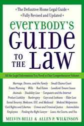 Everybody's Guide to the Law- Fully Revised & Updated by Allen Wilkinson