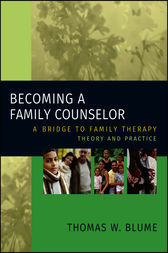 Becoming a Family Counselor by Thomas W. Blume