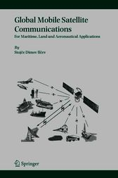 Global Mobile Satellite Communications by Stojce Dimov Ilcev